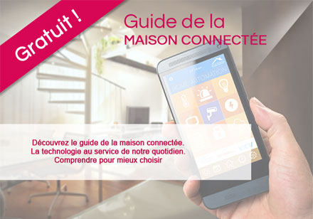 Guide de la maison connectée